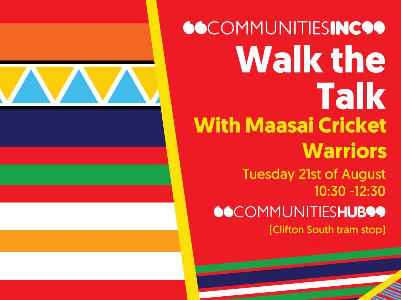 Communities Inc Walk the Talk with Maasai Cricket Warriors