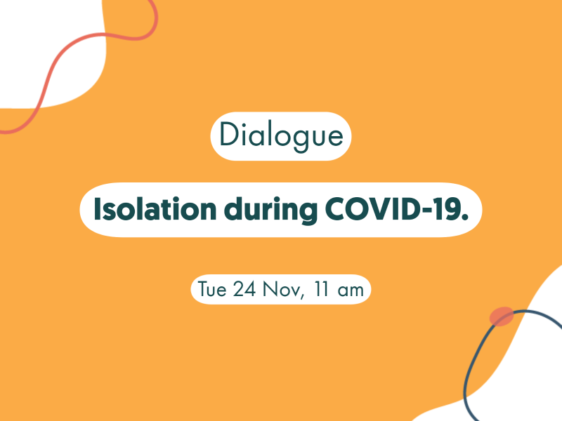 Dialogue Isolation and COVID19