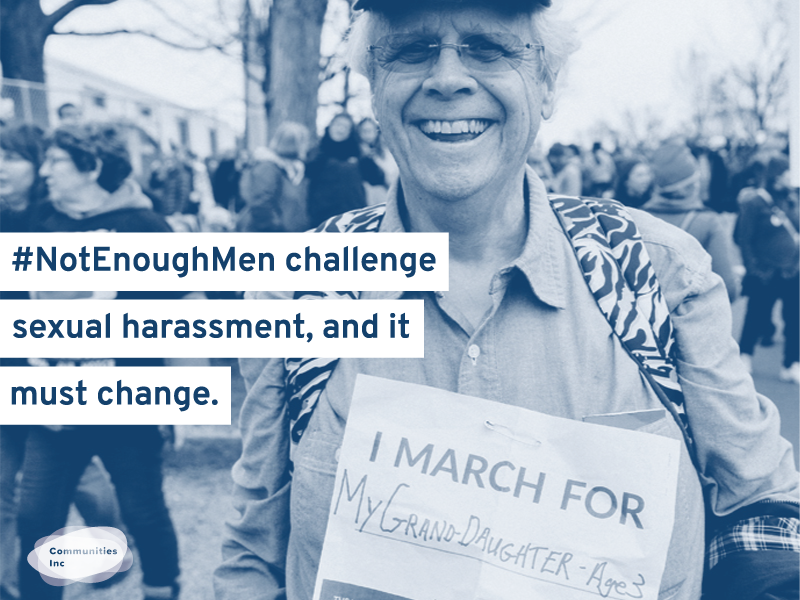 Men allies to women experiencing sexual harassment. Photographs depicts an older man at the womens march, he has a placard saying I march for my granddaughter, age 3